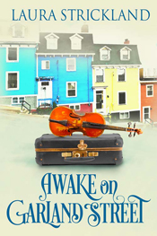 Awake on Garland Street -- Laura Strickland