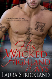 His Wicked Highland Ways Laura Stickland