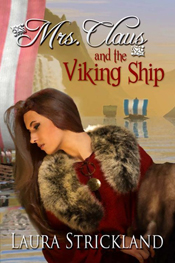 Mrs. Claus and the Viking Ship -- Laura Strickland