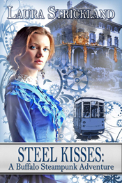 Steel Kisses -- Laura Strickland
